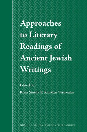 Approaches to Literary Readings of Ancient Jewish Writings