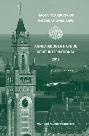 Cover Hague Yearbook of International Law / Annuaire de La Haye de Droit International, Vol. 25 (2012)