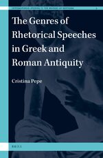 Cover The Genres of Rhetorical Speeches in Greek and Roman Antiquity
