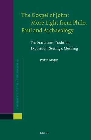 Cover The Gospel of John: More Light from Philo, Paul and Archaeology