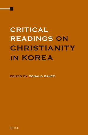 Cover Critical Readings on Christianity in Korea (4 vol. set)