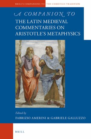 Cover A Companion to the Latin Medieval Commentaries on Aristotle's Metaphysics