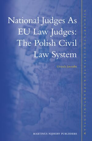 National Judges as EU Law Judges: The Polish Civil Law System