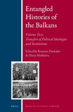 Cover Entangled Histories of the Balkans - Volume Two