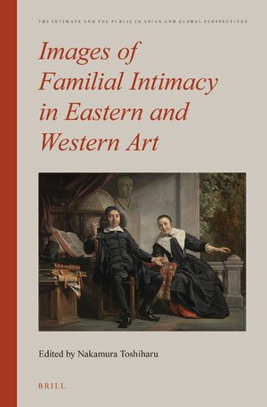Cover Images of Familial Intimacy in Eastern and Western Art