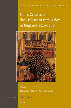 Cover Paul's Cross and the Culture of Persuasion in England, 1520-1640