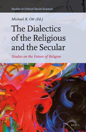 The Dialectics of the Religious and the Secular