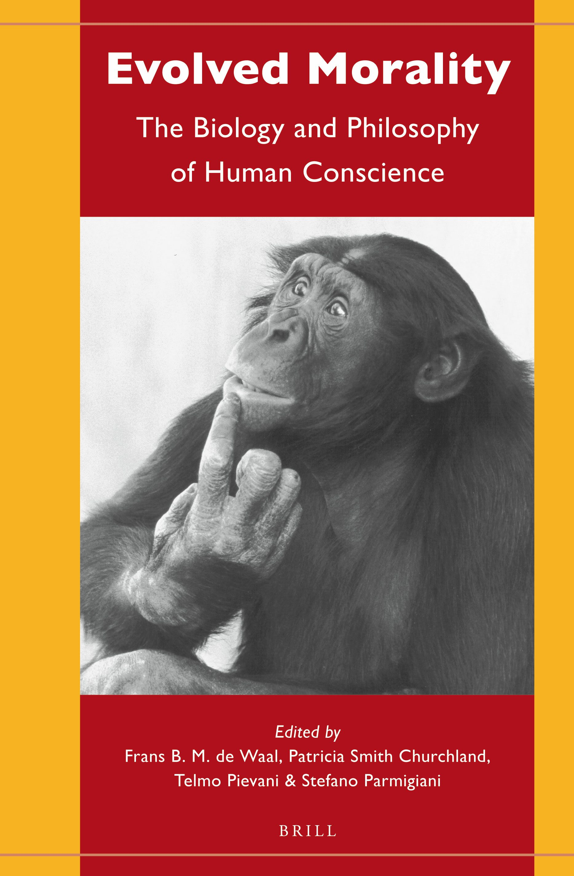 Evolved Morality: The Biology and Philosophy of Human Conscience ...