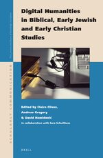 Cover Digital Humanities in Biblical, Early Jewish and Early Christian Studies