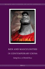 Cover Men and Masculinities in Contemporary China