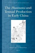 Cover The <i>Huainanzi</i> and Textual Production in Early China