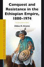 Cover Conquest and Resistance in the Ethiopian Empire, 1880 -1974