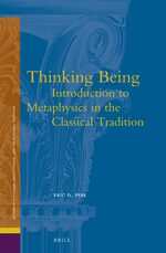 Cover Thinking Being: Introduction to Metaphysics in the Classical Tradition