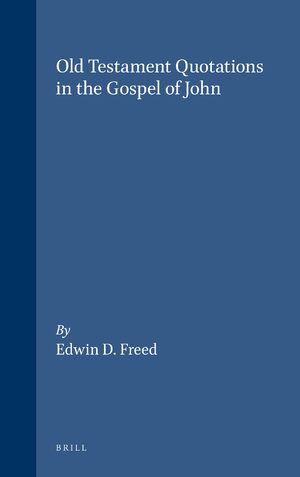 Cover Old Testament Quotations in the Gospel of John