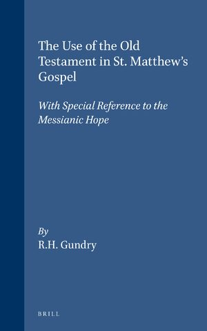 Cover The use of the Old Testament in St. Matthew's Gospel