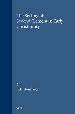 Cover The Setting of Second Clement in Early Christianity