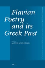 Cover Flavian Poetry and its Greek Past