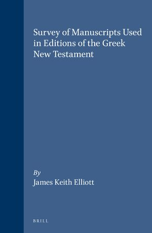 Cover Survey of Manuscripts Used in Editions of the Greek New Testament