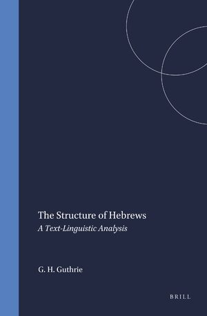 Cover The Structure of Hebrews