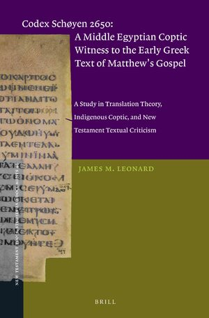 Cover Codex Schøyen 2650: A Middle Egyptian Coptic Witness to the Early Greek Text of Matthew's Gospel