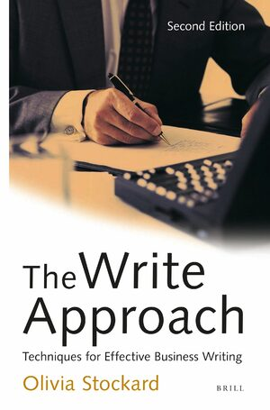 The Write Approach: Techniques for Effective Business Writing