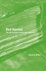 Cover Red Hamlet: The Life and Ideas of Alexander Bogdanov