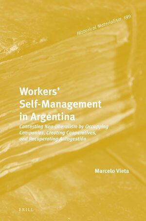 Cover Workers' Self-Management in Argentina