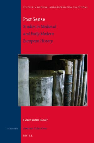 Cover Past Sense — Studies in Medieval and Early Modern European History