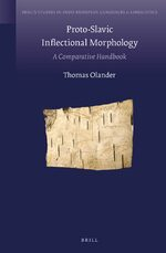 Cover Proto-Slavic Inflectional Morphology