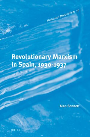 Cover Revolutionary Marxism in Spain, 1930-1937