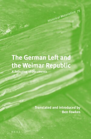 Cover The German Left and the Weimar Republic