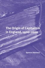 Cover The Origin of Capitalism in England, 1400–1600
