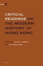 Critical Readings on the Modern History of Hong Kong (4 Vols.)