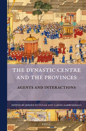 Cover The Dynastic Centre and the Provinces