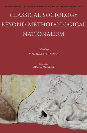 Cover Classical Sociology Beyond Methodological Nationalism