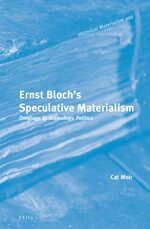 Cover Ernst Bloch's Speculative Materialism