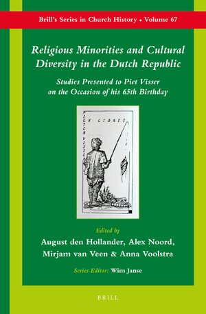 Religious Minorities and Cultural Diversity in the Dutch Republic