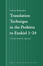 Cover Translation Technique in the Peshitta to Ezekiel 1-24, Incorporating a Frame Semantic Approach