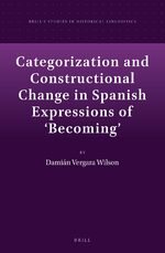 Cover Categorization and Constructional Change in Spanish Expressions of 'Becoming'