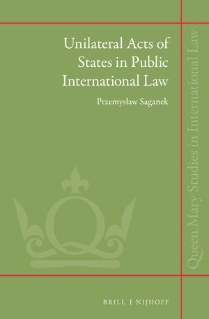 Cover Unilateral Acts of States in Public International Law