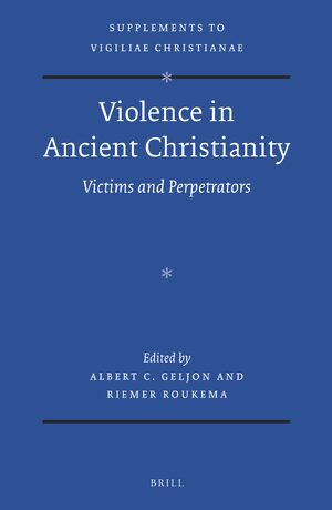 Cover Violence in Ancient Christianity