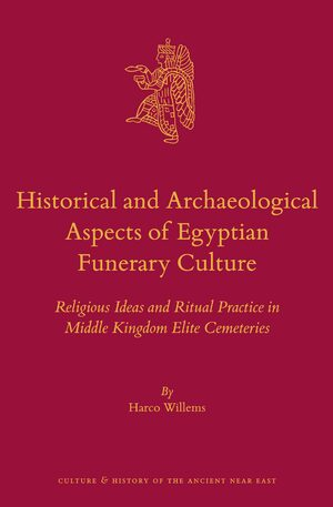 Cover Historical and Archaeological Aspects of Egyptian Funerary Culture