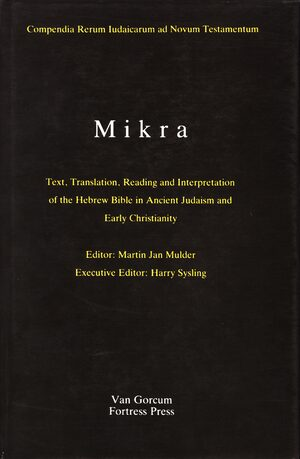 The Literature of the Jewish People in the Period of the Second Temple and the Talmud, Volume 1 Mikra