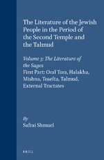 Cover The Literature of the Jewish People in the Period of the Second Temple and the Talmud, Volume 3 The Literature of the Sages