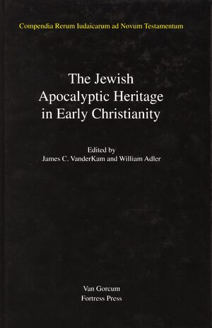 Cover Jewish Traditions in Early Christian Literature, Volume 4 Jewish Apocalyptic Heritage in Early Christianity