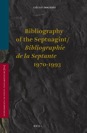 Bibliography of the Septuagint / Bibliographie de la Septante (1970-1993)