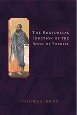 Cover The Rhetorical Function of the Book of Ezekiel