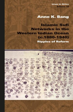 Islamic Sufi Networks in the Western Indian Ocean (c.1880-1940)