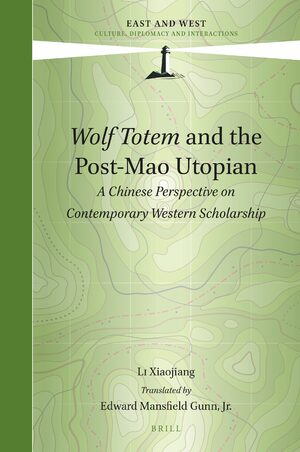 Cover <i>Wolf Totem</i> and the Post-Mao Utopian