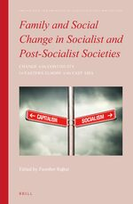 Cover Family and Social Change in Socialist and Post-Socialist Societies